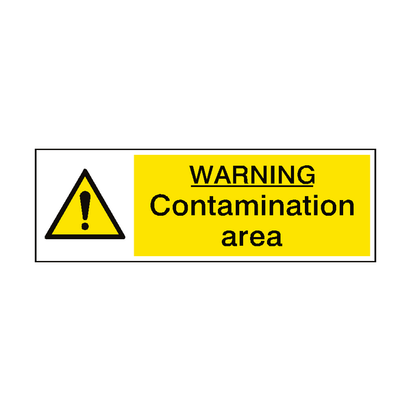 Contamination Area Sign | Safety-Label.co.uk