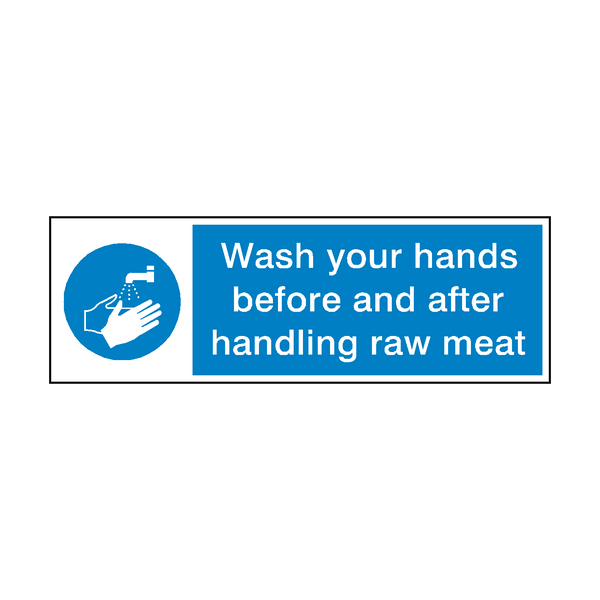 Wash Your Hands After Handling Raw Meat Sign - Safety-Label.co.uk