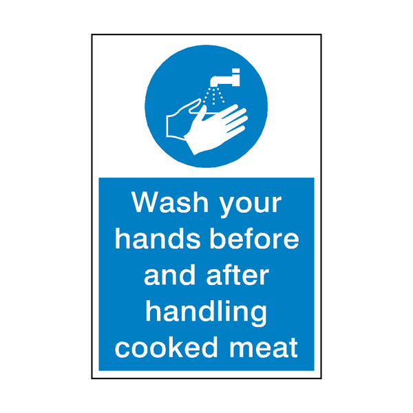 Wash Your Hands Cooked Meat Sign - Safety-Label.co.uk