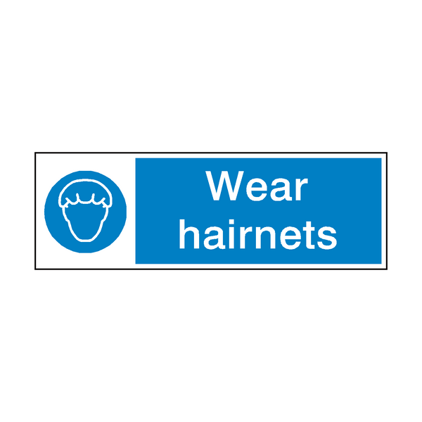 Wear Hairnets Hygiene Sign | Safety-Label.co.uk