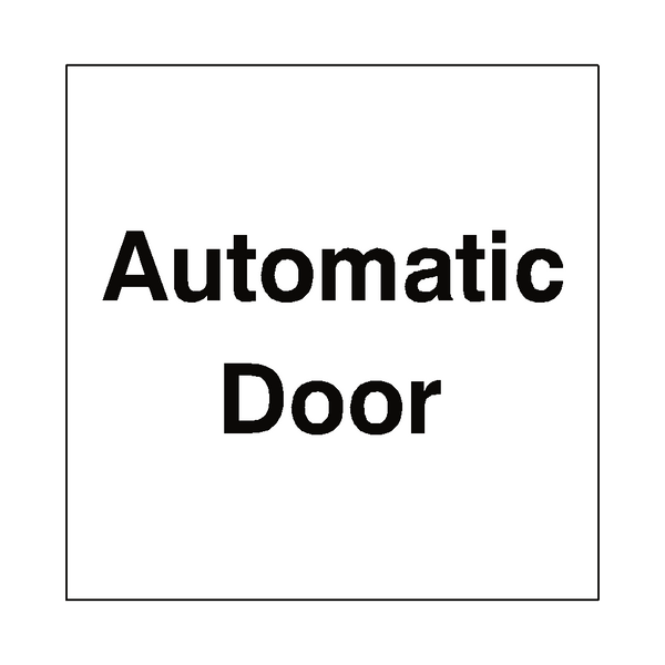 Automatic Door Sticker Safety Label Co Uk Safety Signs
