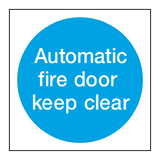 Automatic Fire Door Keep Clear Sticker - Safety-Label.co.uk