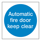 Automatic Fire Door Keep Clear Sign | Safety-Label.co.uk