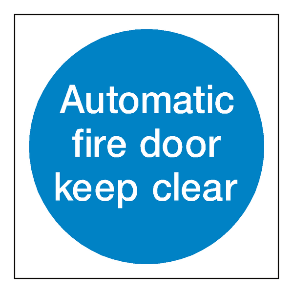 Automatic Fire Door Keep Clear Sign - Safety-Label.co.uk