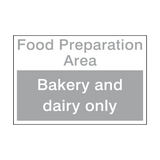 Bakery And Dairy Area Sign | Safety-Label.co.uk
