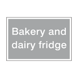 Bakery And Dairy Fridge Sign | Safety-Label.co.uk