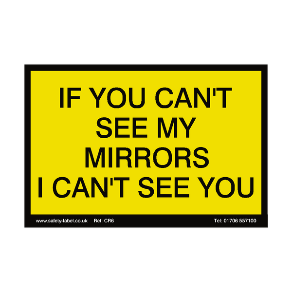 Can't See My Mirrors Sign | Safety-Label.co.uk
