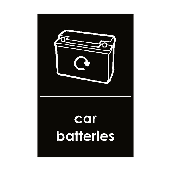 Car Batteries Waste Sign | Safety-Label.co.uk