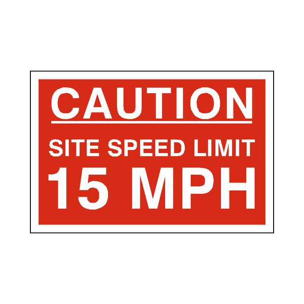 15 Mph Site Speed Limit Sign - Safety-Label.co.uk