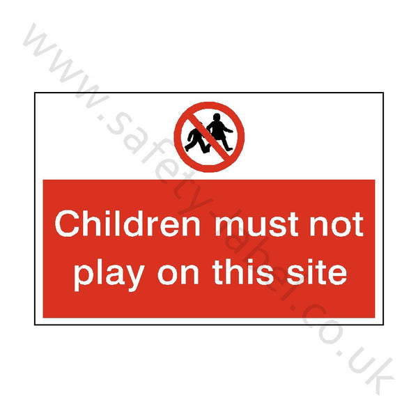 Children Must Not Play Safety Sign - Safety-Label.co.uk