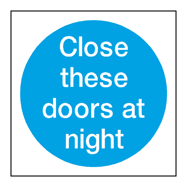 Close These Doors At Night Sticker | Safety-Label.co.uk