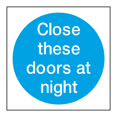 Close These Doors At Night Sticker - Safety-Label.co.uk