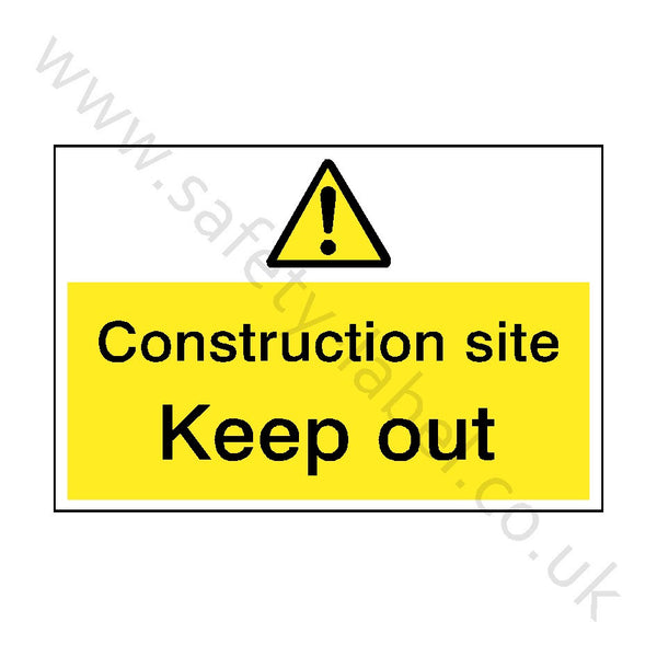 Construction Site Keep Out Sign | Safety-Label.co.uk