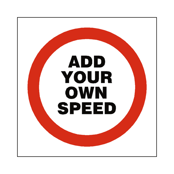 Custom Mph Speed Sign - Safety-Label.co.uk