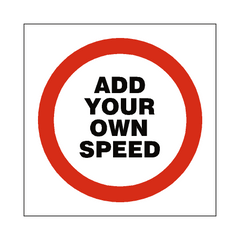 Custom Mph Speed Sign - PVC Safety Signs