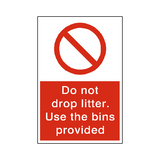 Do Not Drop Litter Sign | Safety-Label.co.uk