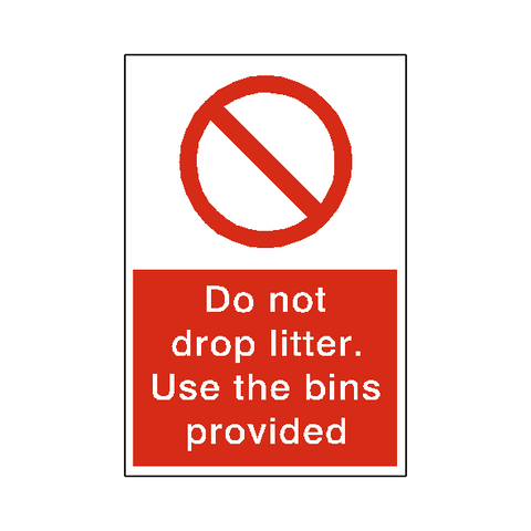 Do Not Drop Litter Sign - Safety-Label.co.uk