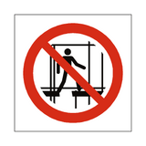 Do Not Use Incomplete Scaffold Symbol Sign | Safety-Label.co.uk