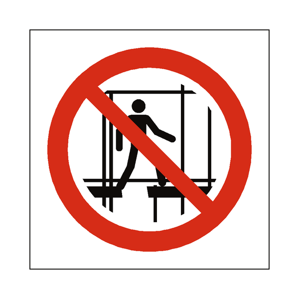 Do Not Use Incomplete Scaffold Symbol Label | Safety-Label.co.uk