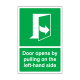 Door Opens By Pulling On The Left-hand Side Sign | Safety-Label.co.uk