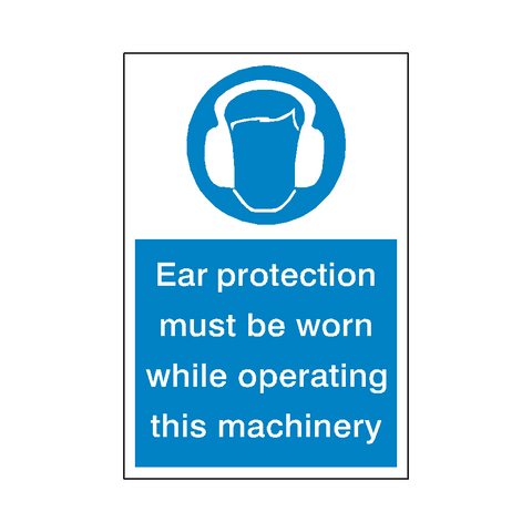 Ear Protection Machinery Sign - Safety-Label.co.uk