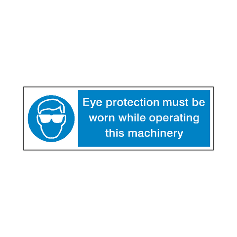Eye Protection Machine Safety Sign - Safety-Label.co.uk
