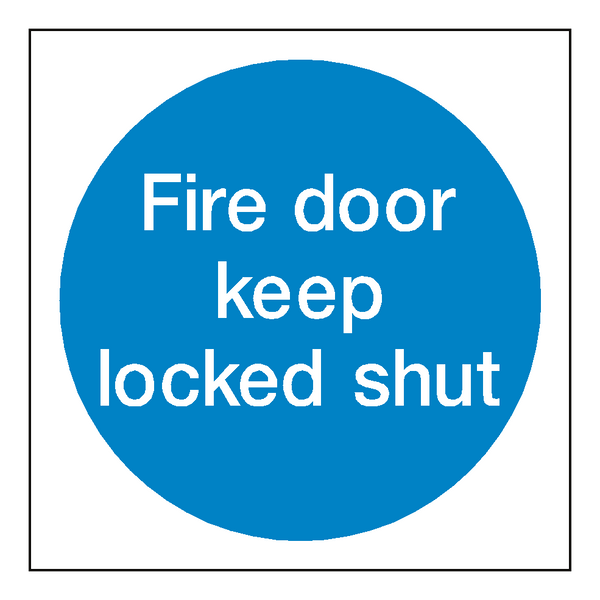 Fire Door Keep Locked Shut Sign - Safety-Label.co.uk
