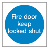 Fire Door Keep Locked Shut Sticker | Safety-Label.co.uk