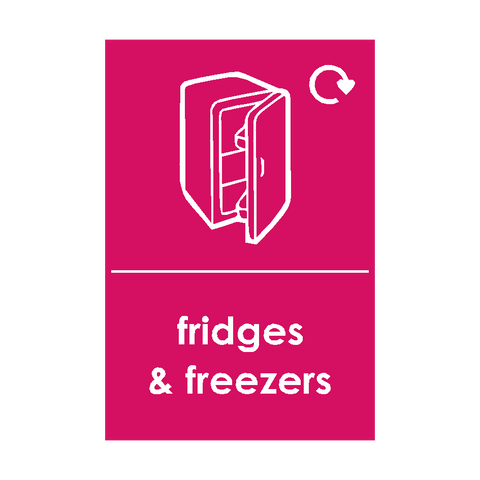 Fridges and Freezers Waste Sign | PVC Safety Signs | Health and Safety Signs