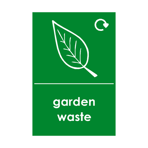 Garden Waste Logo Waste Recycling Signs | PVC Safety Signs | Health and Safety Signs