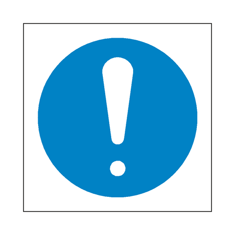 General Mandatory Symbol Sign - Safety-Label.co.uk