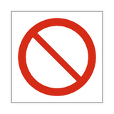 General Prohibition Symbol Sign | Safety-Label.co.uk