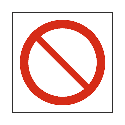 General Prohibition Symbol Sign - Safety-Label.co.uk