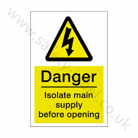 Isolate Main Supply Safety Sign | Safety-Label.co.uk