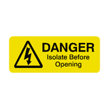 Isolate Before Opening Labels Mini - Safety-Label.co.uk