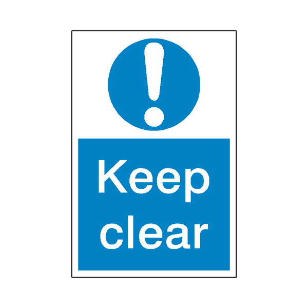 Keep Clear Mandatory Sign | Safety-Label.co.uk