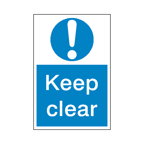 Keep Clear Mandatory Sign - Safety-Label.co.uk