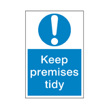Keep Premises Tidy Mandatory Sign | Safety-Label.co.uk