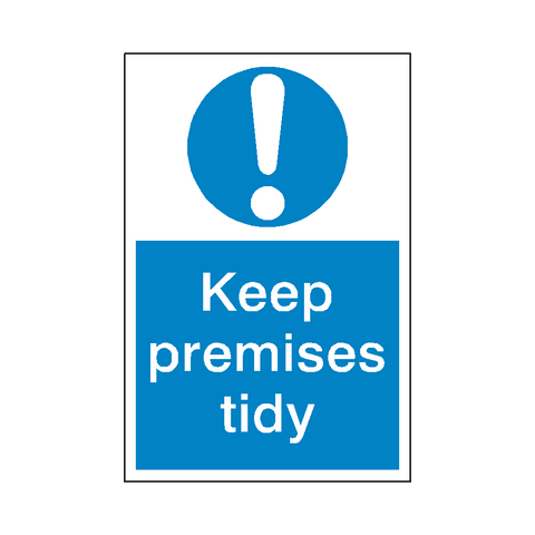 Keep Premises Tidy Mandatory Sign - Safety-Label.co.uk