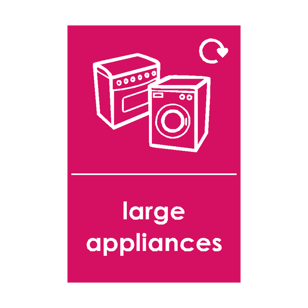 Large Appliances Waste Sign - Safety-Label.co.uk