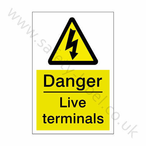 Live Terminals Safety Sign | Safety-Label.co.uk