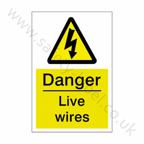 Live Wires Electrical Safety Sign - Safety-Label.co.uk