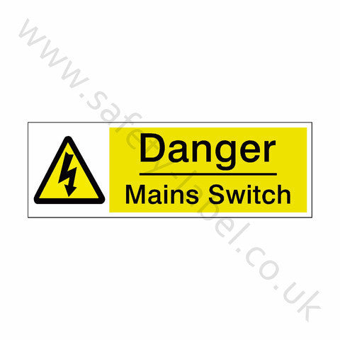 Mains Switch Safety Sign | Safety-Label.co.uk