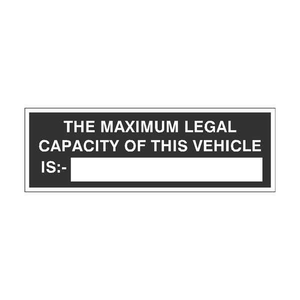 Maximum Legal Capacity Of This Vehicle Sticker - Safety-Label.co.uk