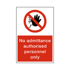 No Admittance Sign - Safety-Label.co.uk