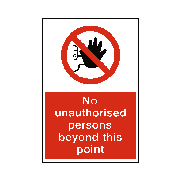 No Unauthorised Persons Sticker - Safety-Label.co.uk