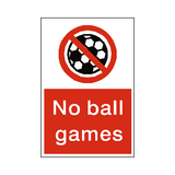 No Ball Games Sign | Safety-Label.co.uk