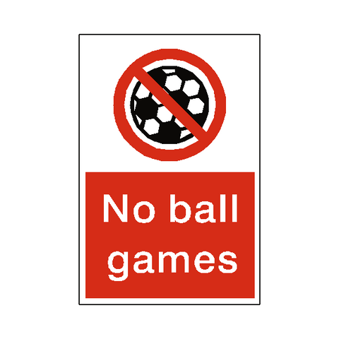 No Ball Games Sign - Safety-Label.co.uk