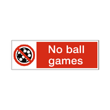 No Ball Games Label | Safety-Label.co.uk
