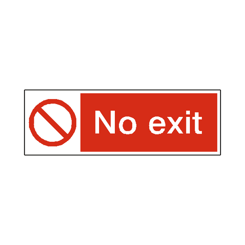 No Exit Safety Sign - Safety-Label.co.uk